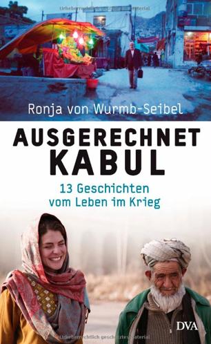 """Buchcover """"Ausgerechnet Kabul"""""""