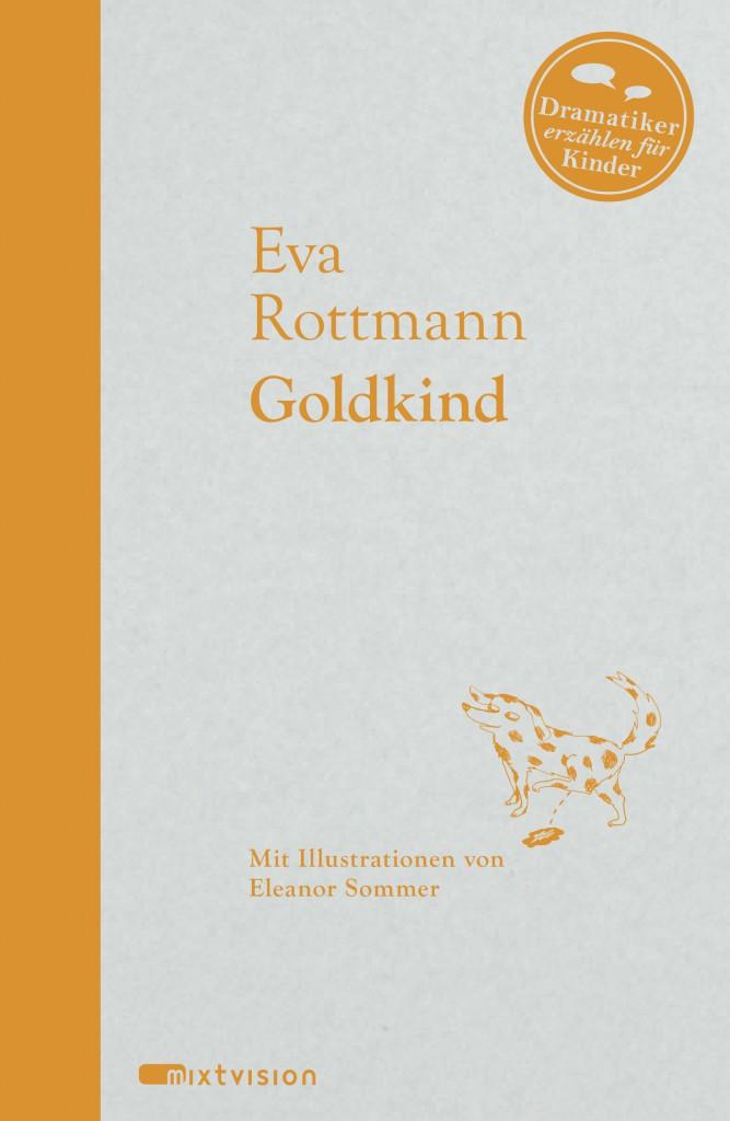 mixtvision_Dramatiker_Goldkind_P02.indd