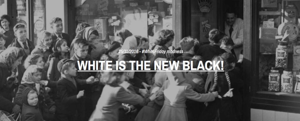 #WhiteFriday